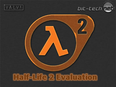 Half-Life 2 Evaluation Introduction & Test Setup