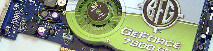 BFG GeForce 7800 GS AGP 256MB review