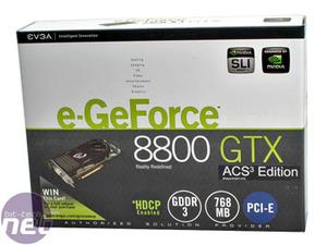 GeForce 8800 series round-up EVGA e-GeForce 8800 GTX KO 768MB ACS³