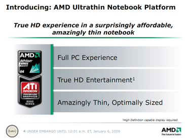 AMD Athlon Neo: The New Ultra-thin Platform AMD Athlon Neo: Cost Effective, Powerful Mobility?