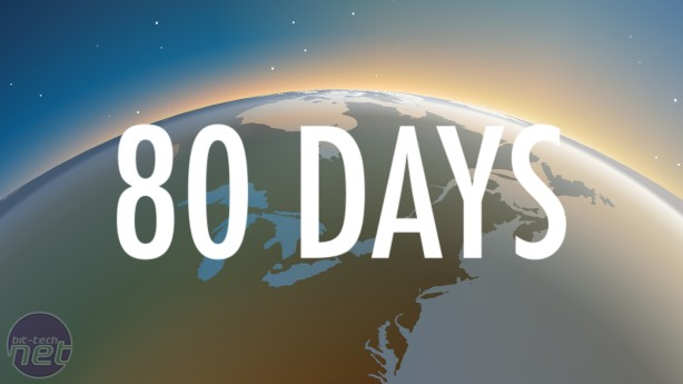 80 Days Review [TUESDAY] 80 Days Review