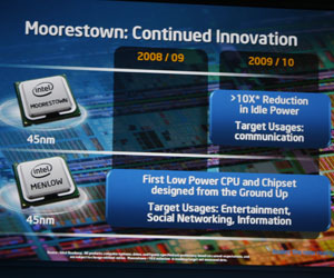 Moorestown is on track for 2009/2010