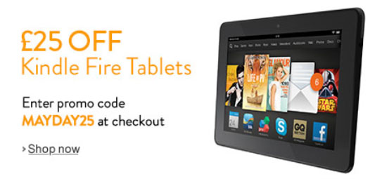 Amazon offers £25 off Kindle Fire Tablets Amazon celebrates customer satisfaction award with £25 off Kindle Fire Tablets