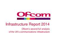 Ofcom releases Infrastructure Report 2014